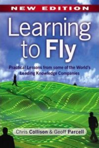 Learning to Fly Practical Lessons from One of the Worlds Leading Knowledge Companies